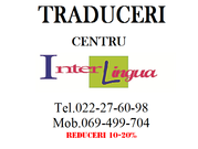 InterLingua. Traduceri rapide si calitative. Notar. Reducerii!!