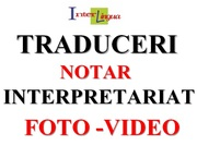 Traduceri. Interpretariat. Notar. Reduceri!!! Servicii foto-video!
